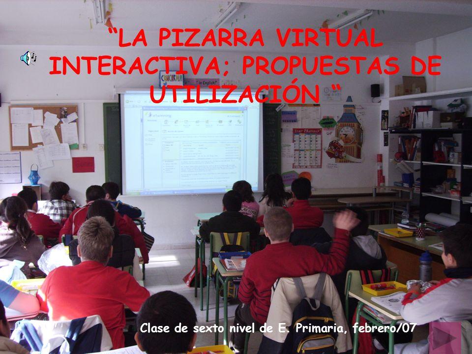 LA PIZARRA VIRTUAL INTERACTIVA; PROPUESTAS DE UTILIZACIÓN