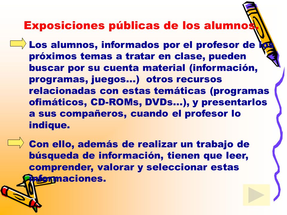 Exposiciones públicas de los alumnos.