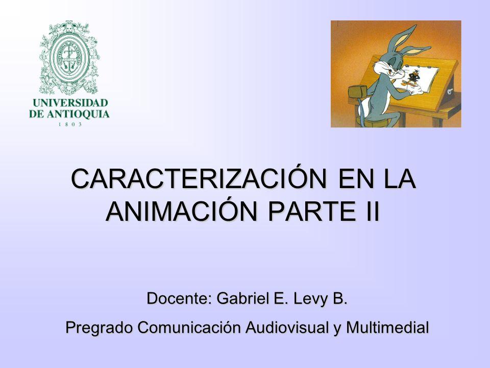 CARACTERIZACIÓN EN LA ANIMACIÓN PARTE II