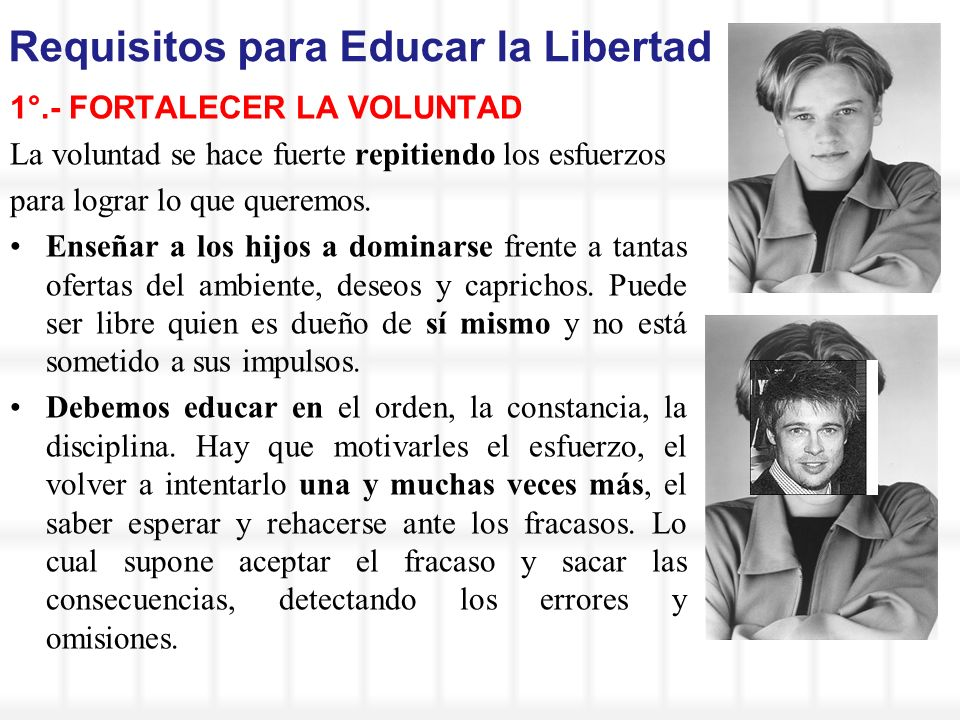Requisitos para Educar la Libertad