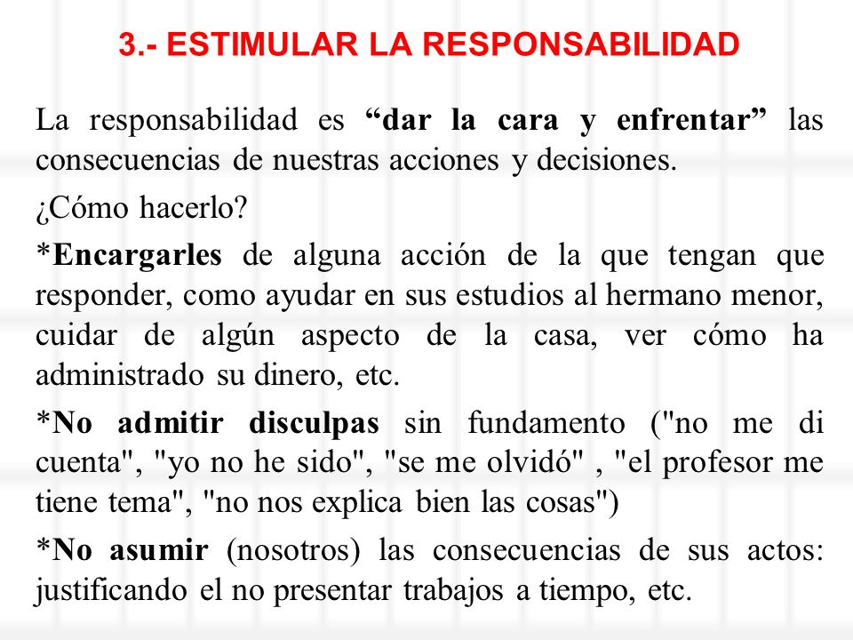3.- ESTIMULAR LA RESPONSABILIDAD