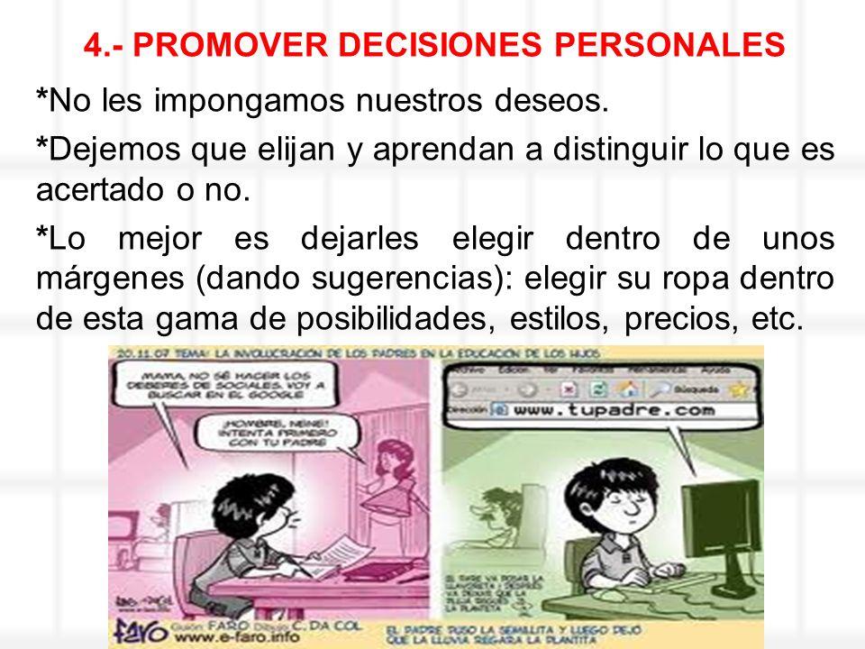 4.- PROMOVER DECISIONES PERSONALES