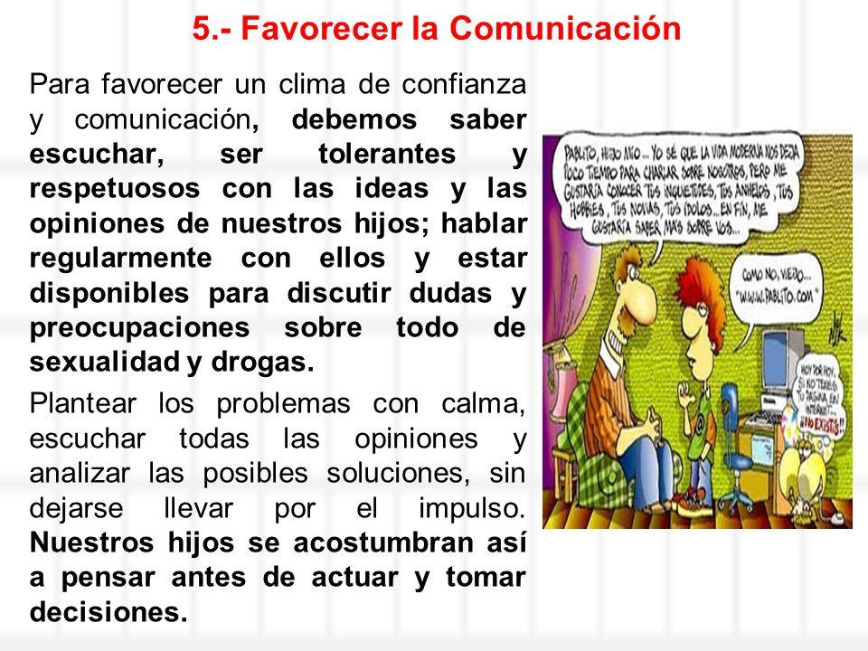 5.- Favorecer la Comunicación