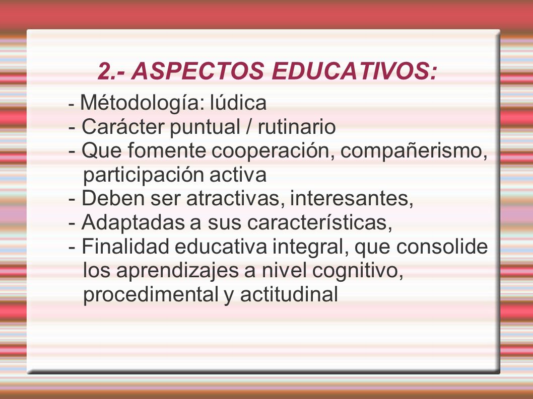 2.- ASPECTOS EDUCATIVOS: