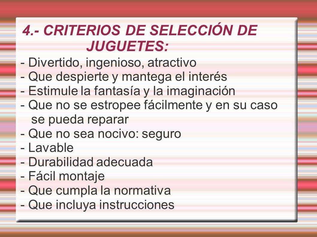 4.- CRITERIOS DE SELECCIÓN DE JUGUETES: