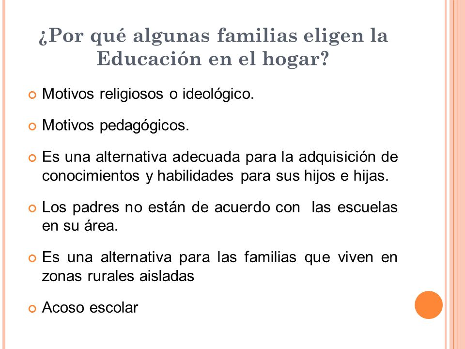 ¿Por qué algunas familias eligen la Educación en el hogar