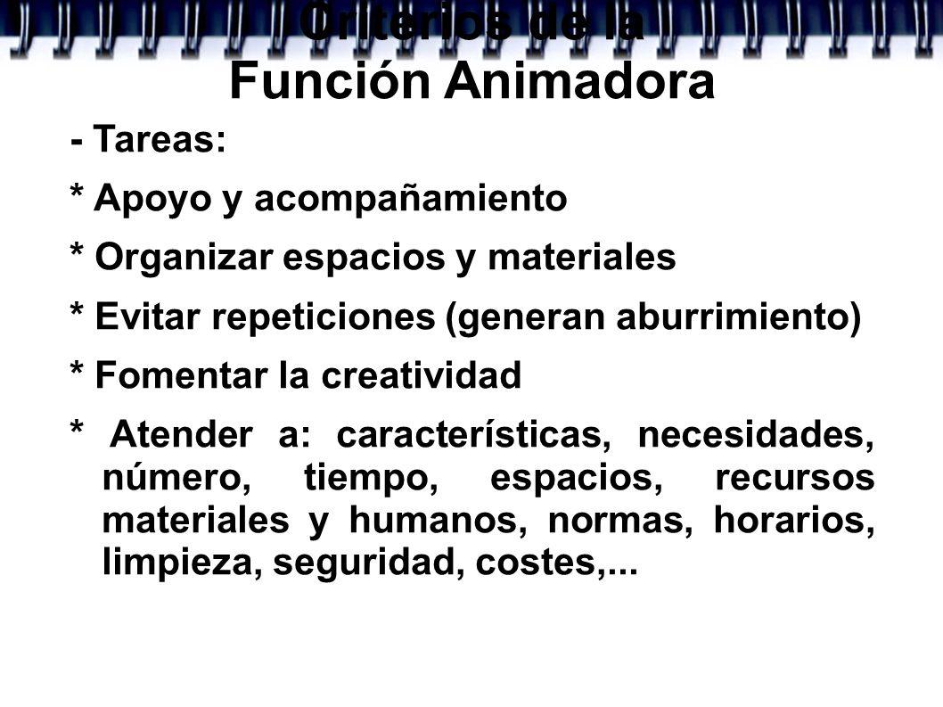 Criterios de la Función Animadora