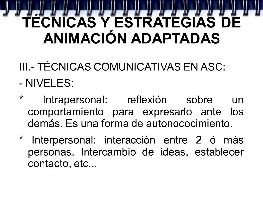 TÉCNICAS Y ESTRATEGIAS DE ANIMACIÓN ADAPTADAS
