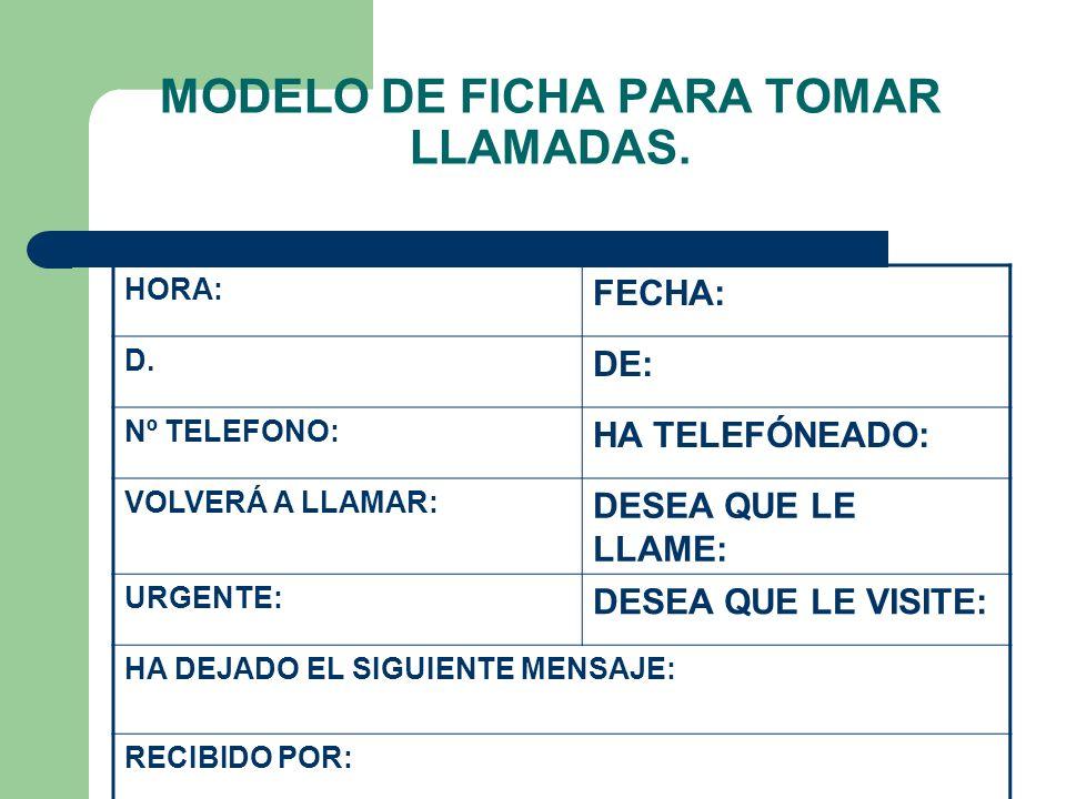 MODELO DE FICHA PARA TOMAR LLAMADAS.