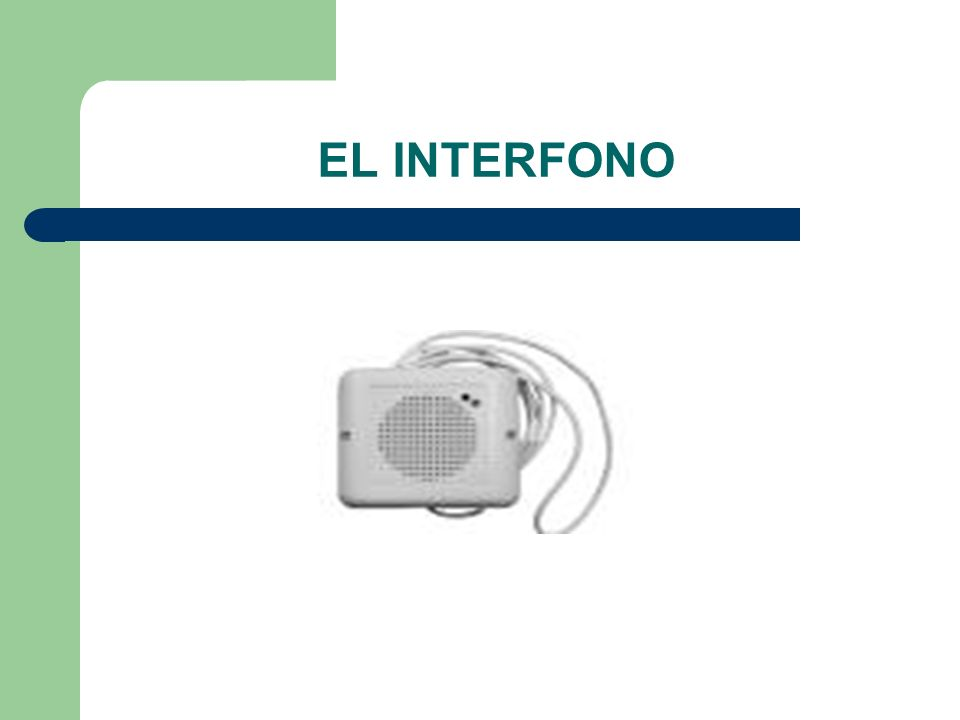 EL INTERFONO