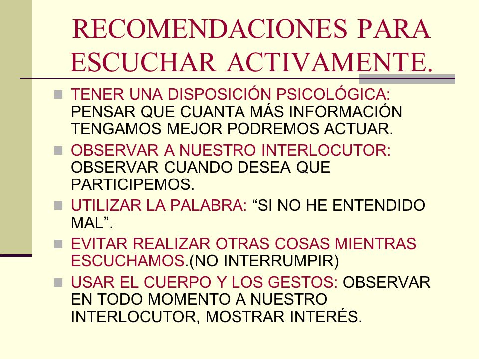 RECOMENDACIONES PARA ESCUCHAR ACTIVAMENTE.
