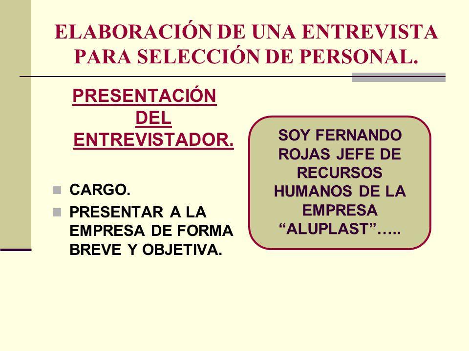 ELABORACIÓN DE UNA ENTREVISTA PARA SELECCIÓN DE PERSONAL.