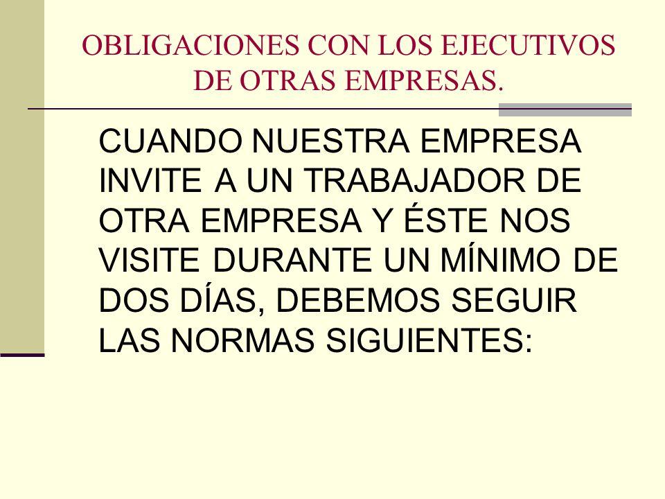 OBLIGACIONES CON LOS EJECUTIVOS DE OTRAS EMPRESAS.