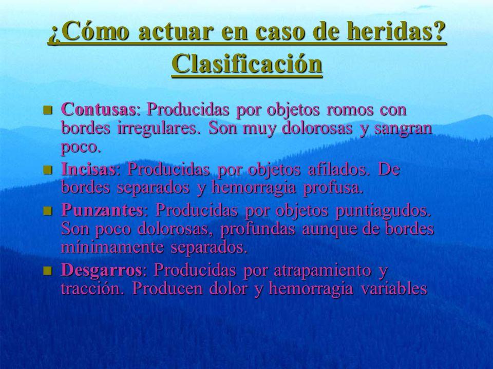 ¿Cómo actuar en caso de heridas Clasificación