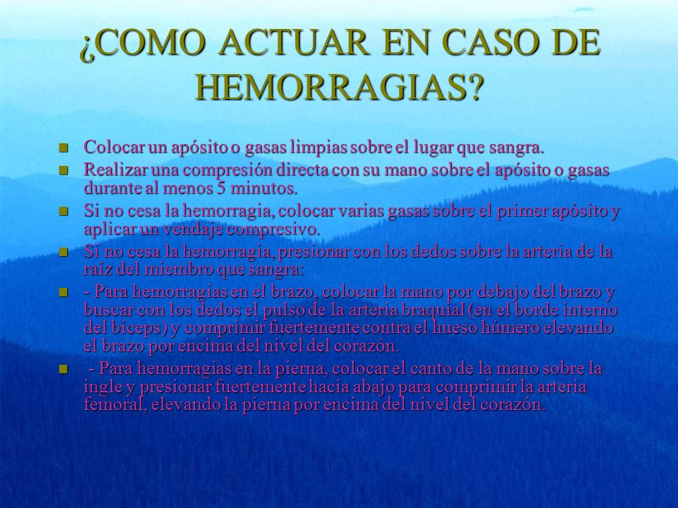 ¿COMO ACTUAR EN CASO DE HEMORRAGIAS