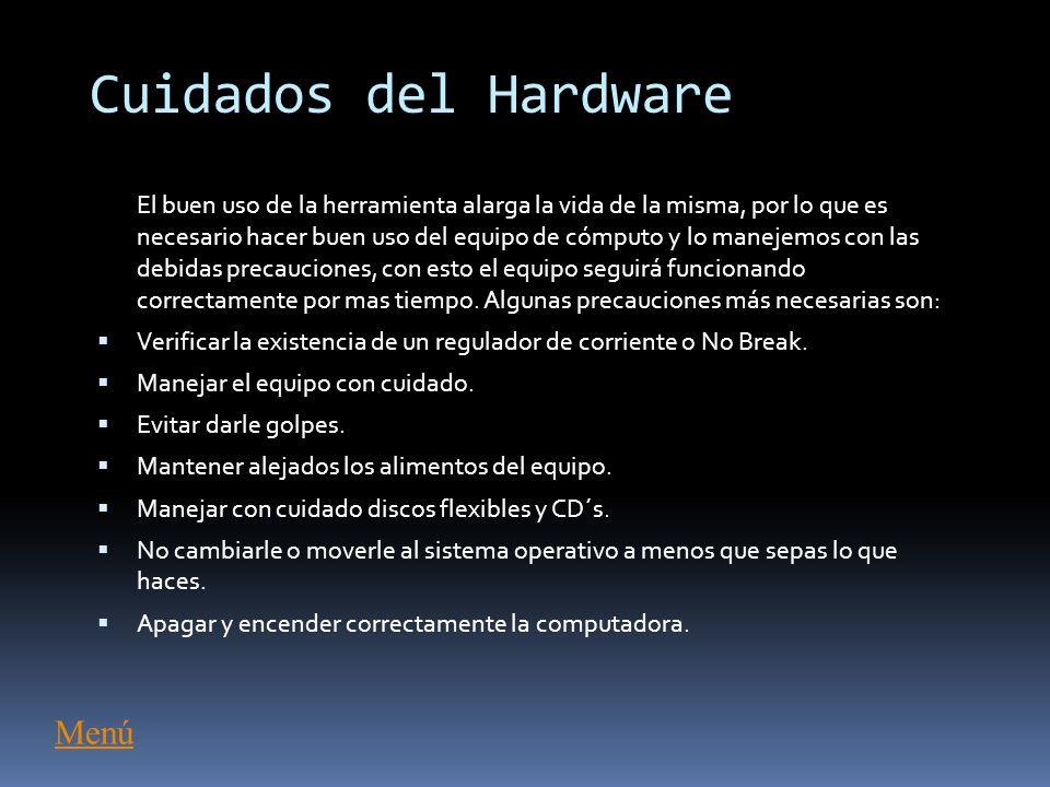 Cuidados del Hardware Menú
