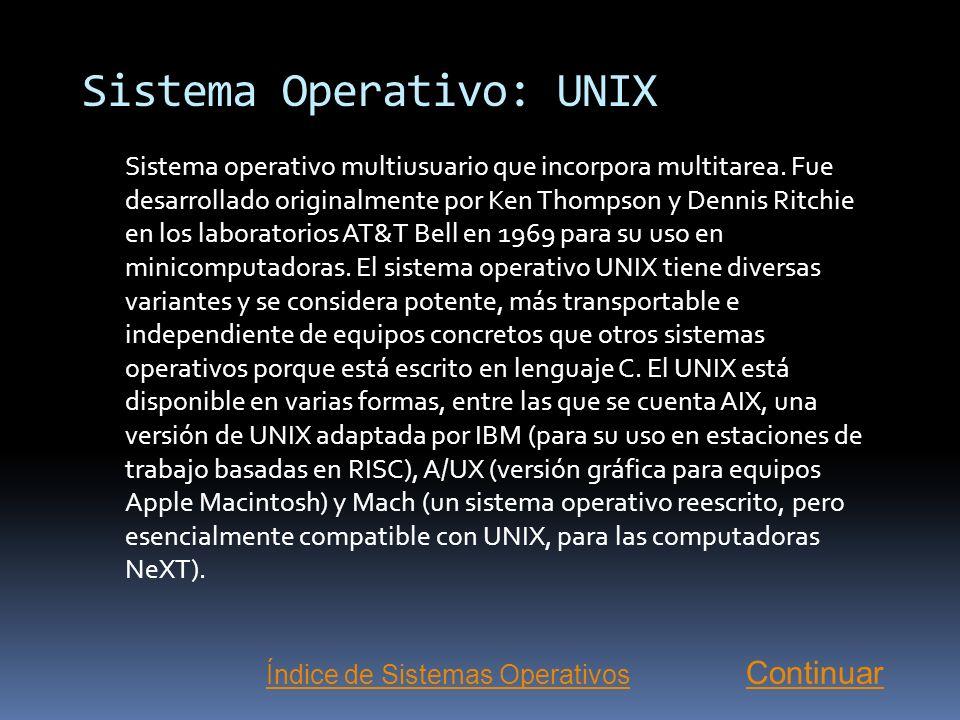 Sistema Operativo: UNIX