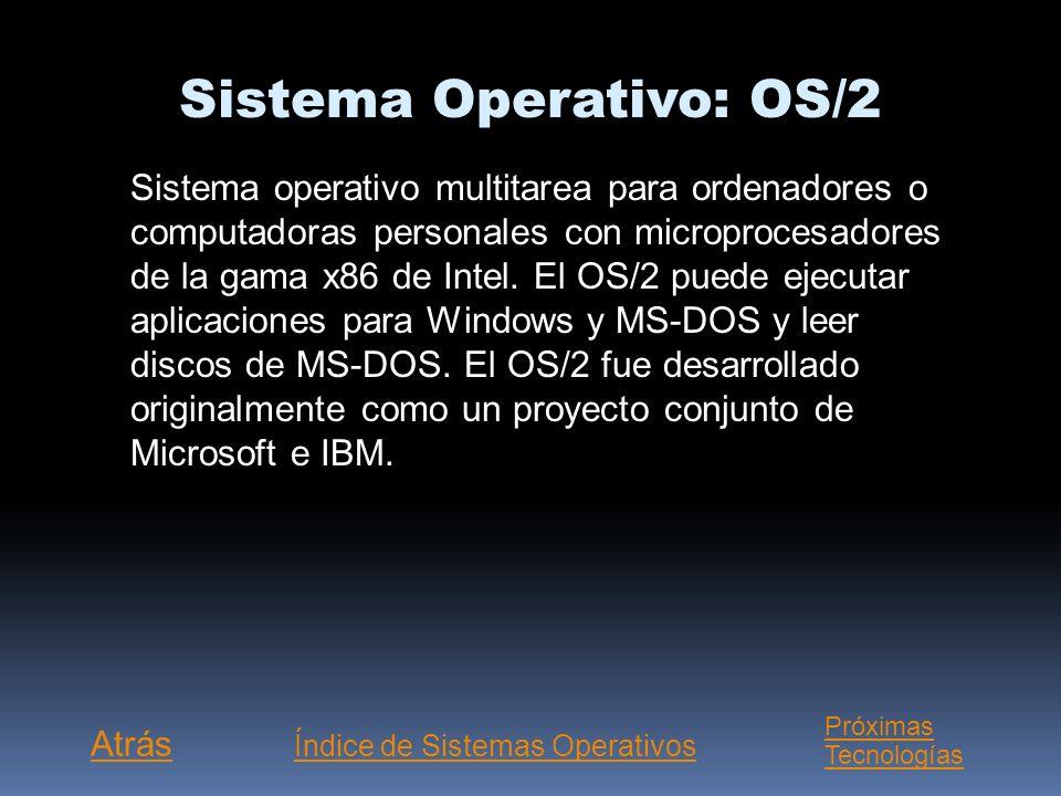 Sistema Operativo: OS/2