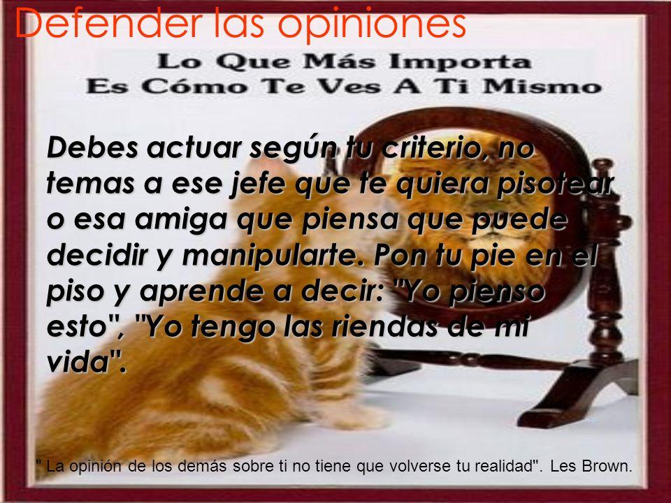 Defender las opiniones