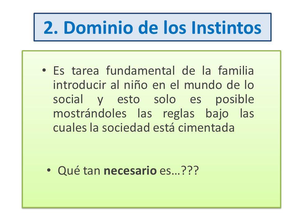 2. Dominio de los Instintos