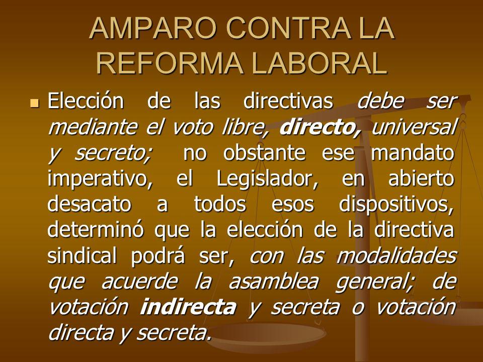 AMPARO CONTRA LA REFORMA LABORAL