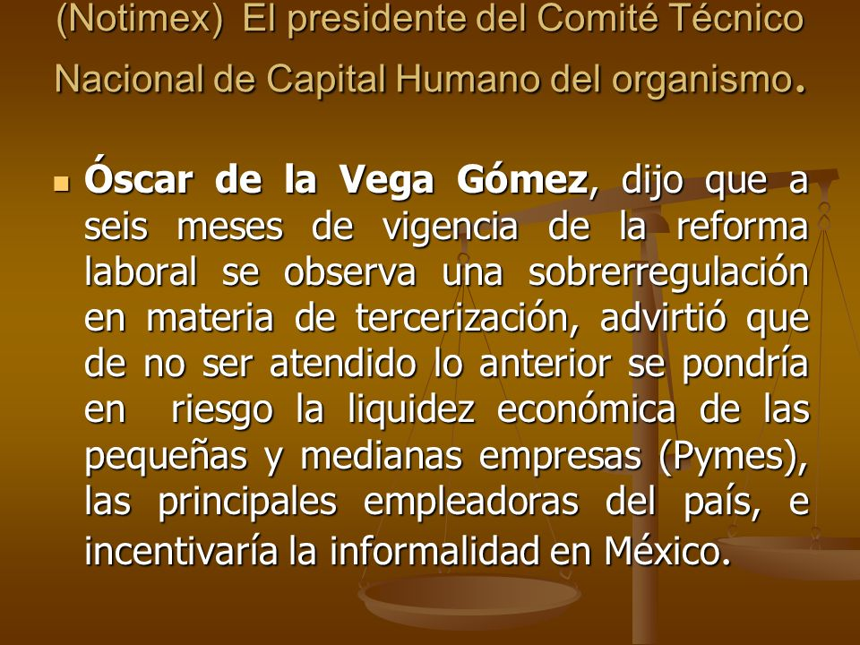 (Notimex) El presidente del Comité Técnico Nacional de Capital Humano del organismo.