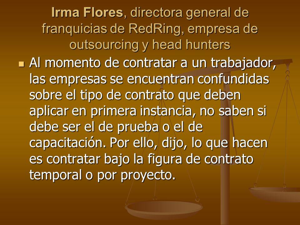Irma Flores, directora general de franquicias de RedRing, empresa de outsourcing y head hunters