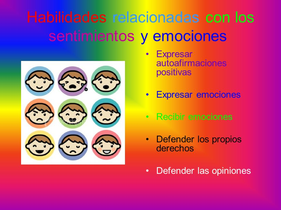 Habilidades relacionadas con los sentimientos y emociones