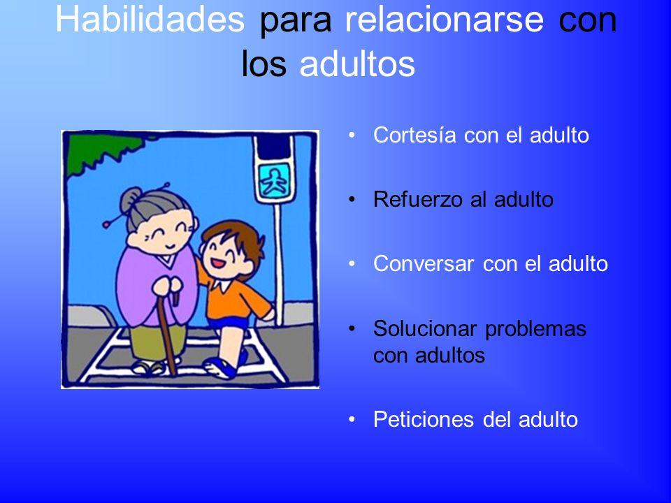 Habilidades para relacionarse con los adultos