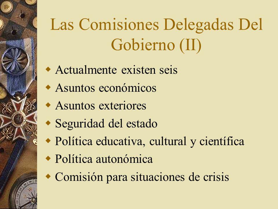 Las Comisiones Delegadas Del Gobierno (II)