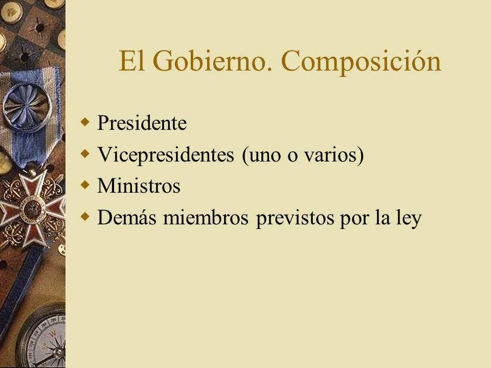 El Gobierno. Composición
