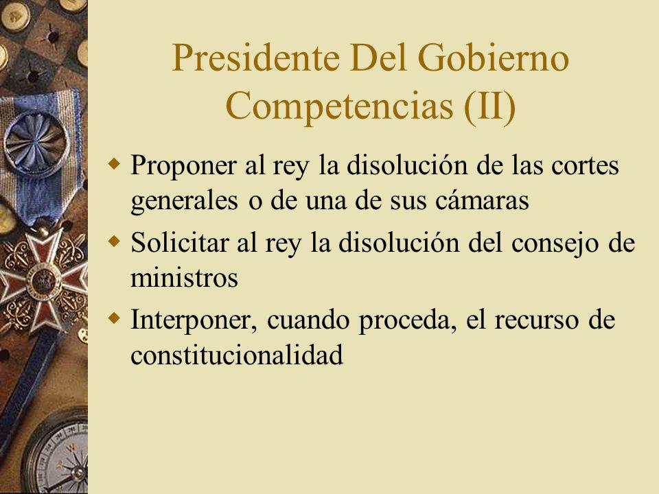 Presidente Del Gobierno Competencias (II)