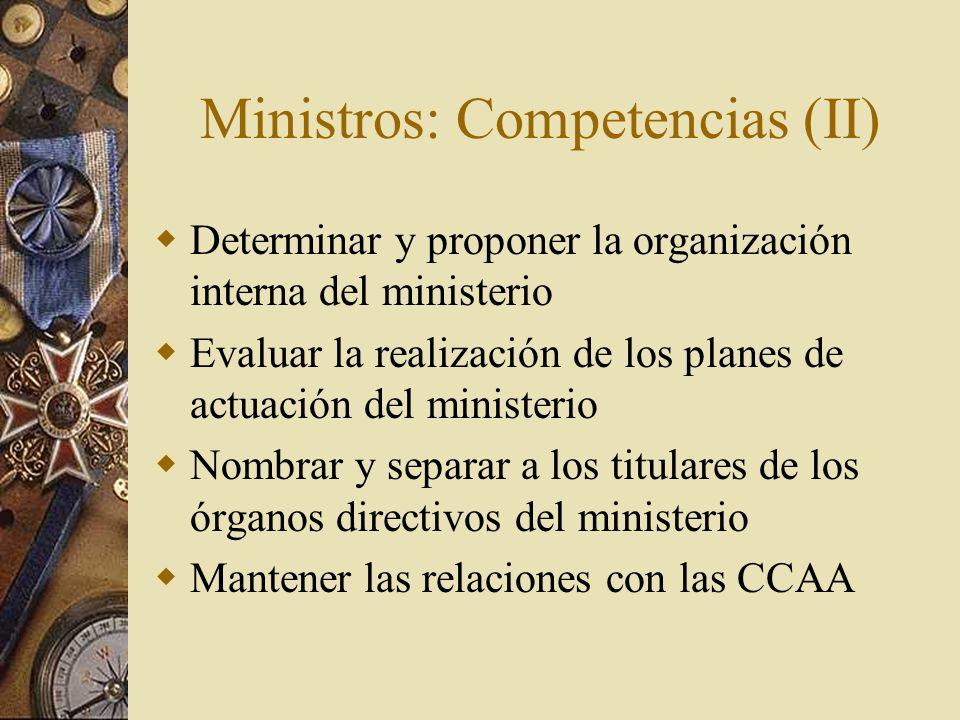 Ministros: Competencias (II)