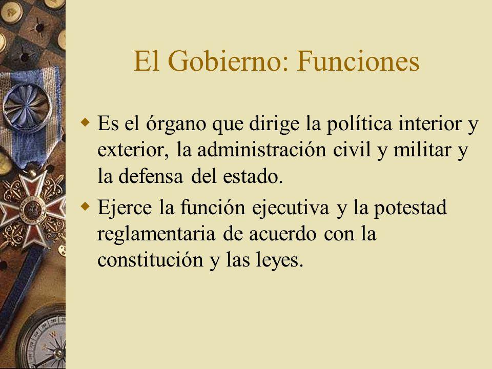 El Gobierno: Funciones