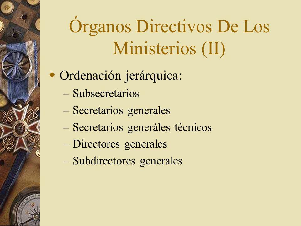 Órganos Directivos De Los Ministerios (II)