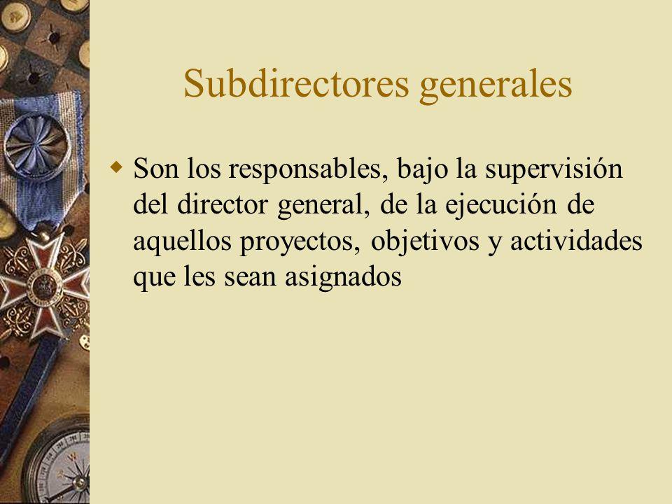 Subdirectores generales