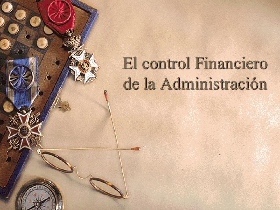 El control Financiero de la Administración