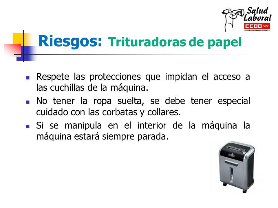 Riesgos: Trituradoras de papel