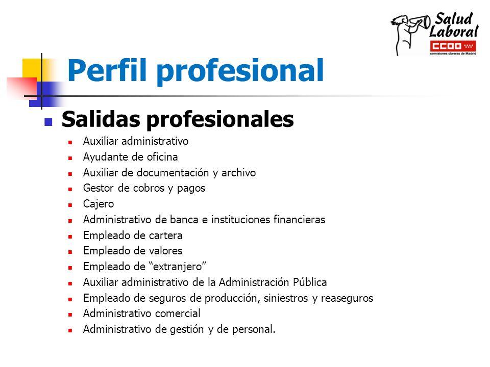 Perfil profesional Salidas profesionales Auxiliar administrativo