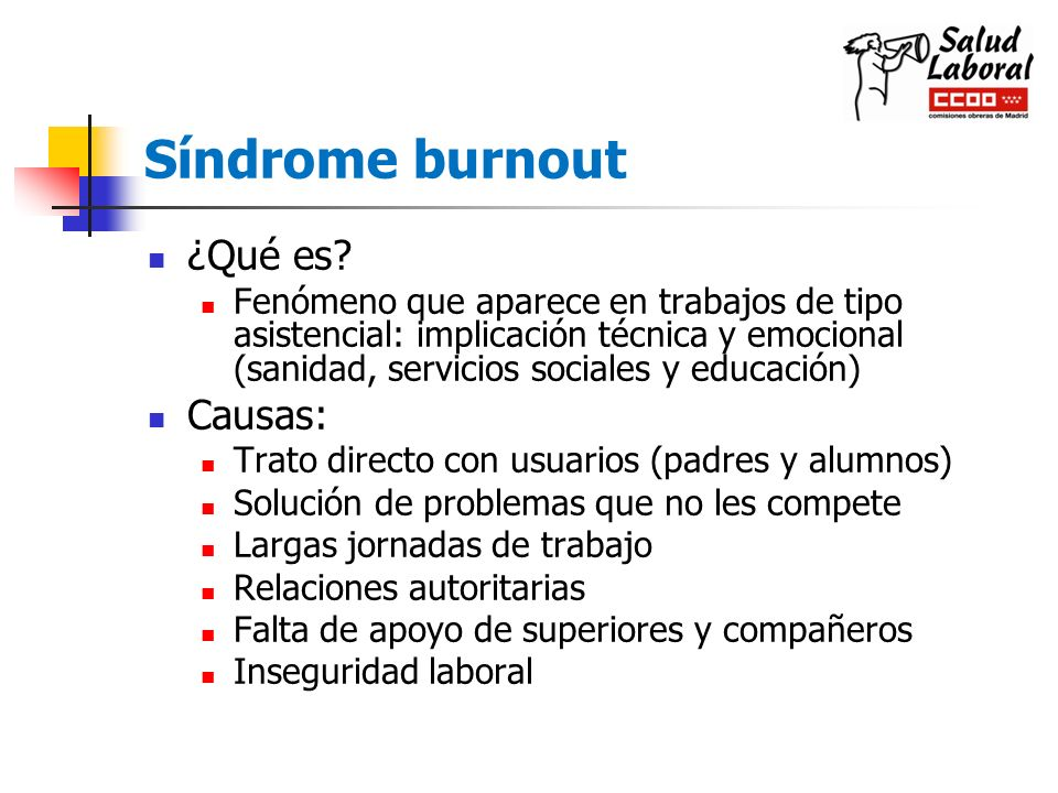 Síndrome burnout ¿Qué es Causas: