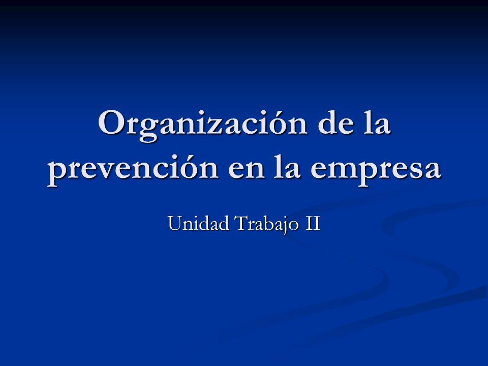 Organización de la prevención en la empresa