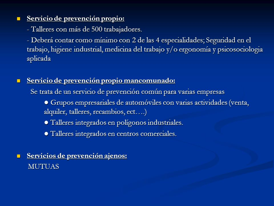 Servicio de prevención propio: