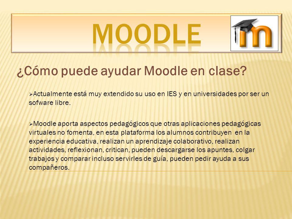 ¿Cómo puede ayudar Moodle en clase