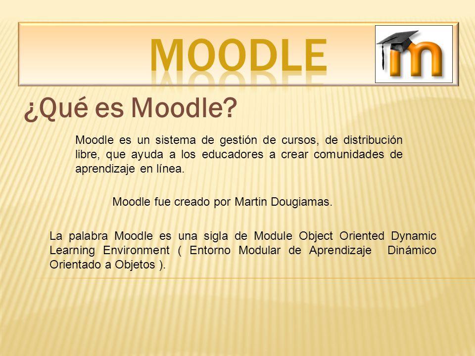 MOODLE ¿Qué es Moodle