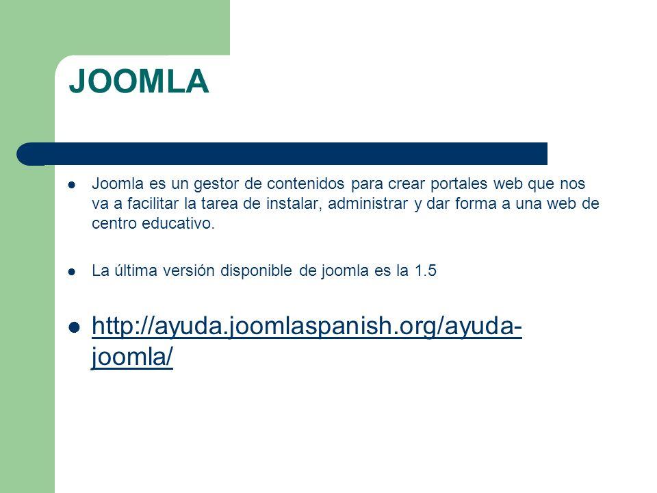 JOOMLA http://ayuda.joomlaspanish.org/ayuda-joomla/