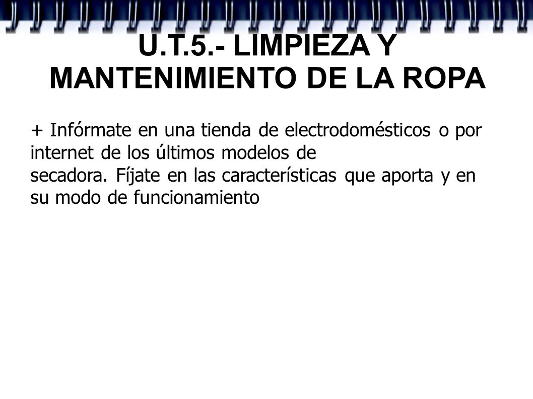 U.T.5.- LIMPIEZA Y MANTENIMIENTO DE LA ROPA