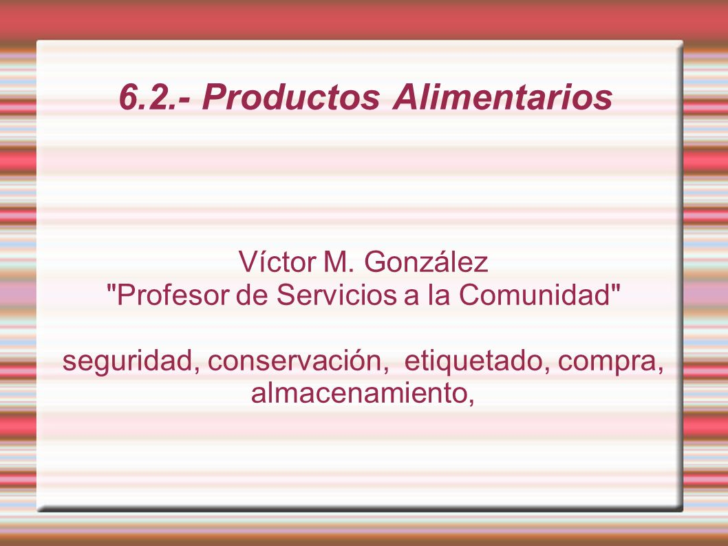 6.2.- Productos Alimentarios