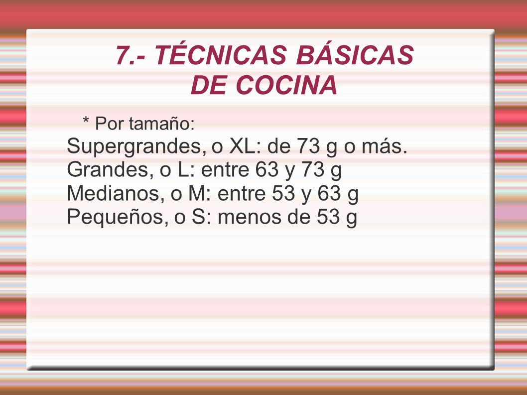 7.- TÉCNICAS BÁSICAS DE COCINA