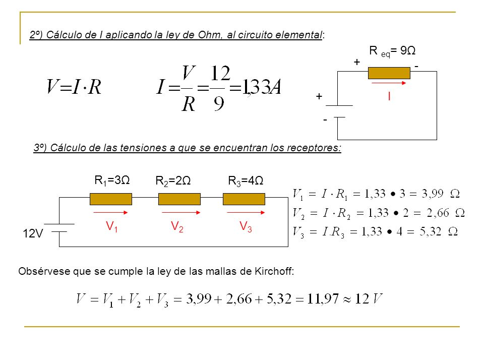 R eq= 9Ω + - + I - R1=3Ω R2=2Ω R3=4Ω V1 V2 V3 12V