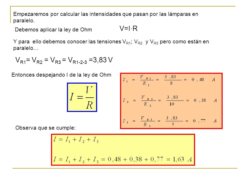 V=I·R VR1= VR2 = VR3 = VR1-2-3 =3,83 V